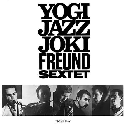 Joki Freund Sextet - Yogi Jazz