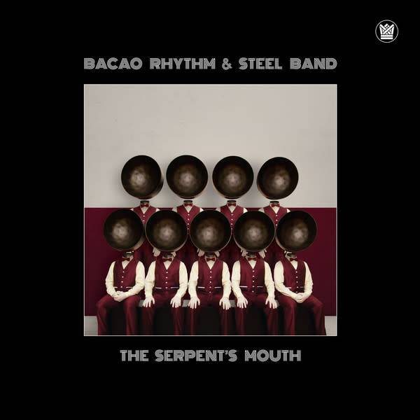 Bacao Rhythm & Steel Band ‎– The Serpent's Mouth