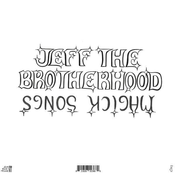 Jeff The Brotherhood - Magick Songs