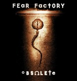 Fear Factory – Obsolete