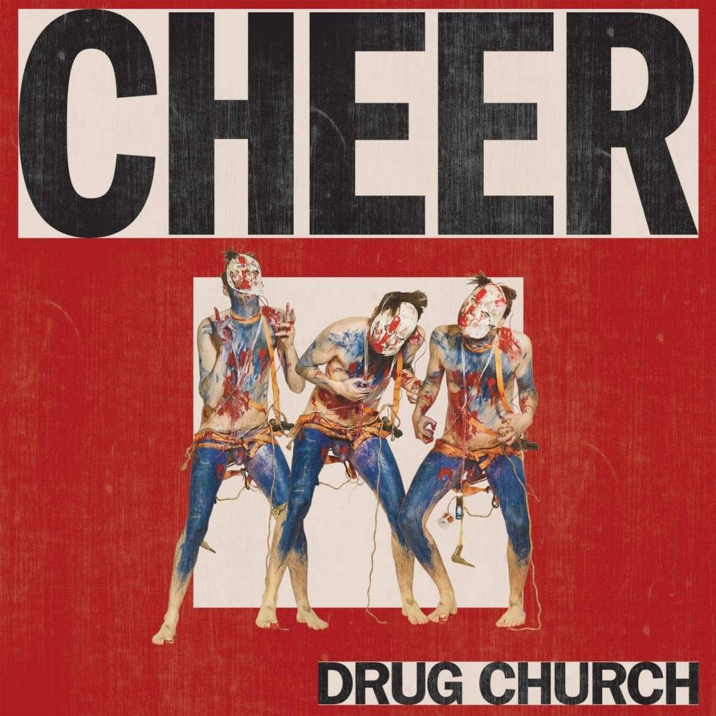 Drug Church – Cheer