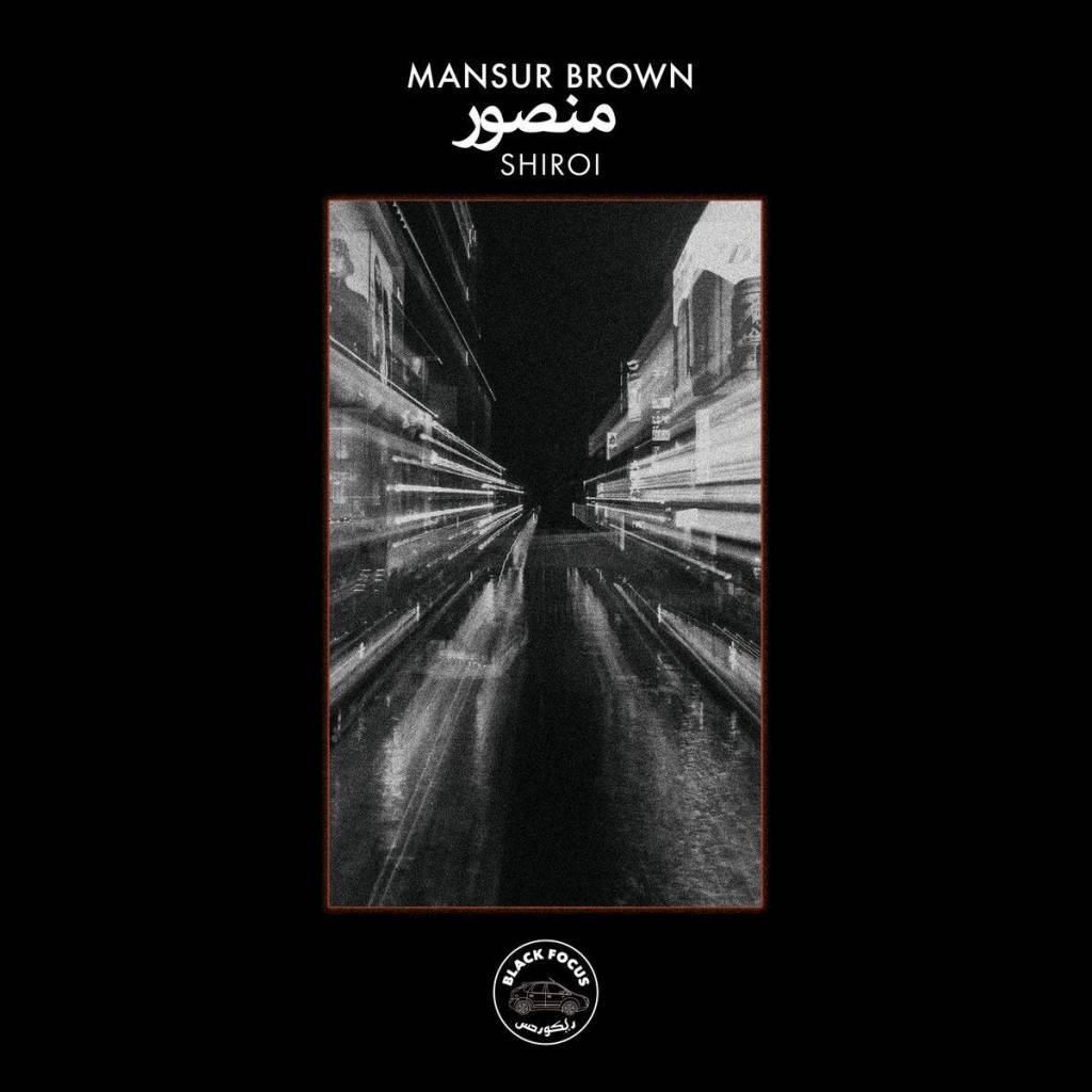 Mansur Brown - Shiroi