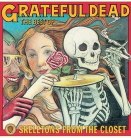 Grateful Dead – The Best Of The Grateful Dead: Skeletons From The Closet