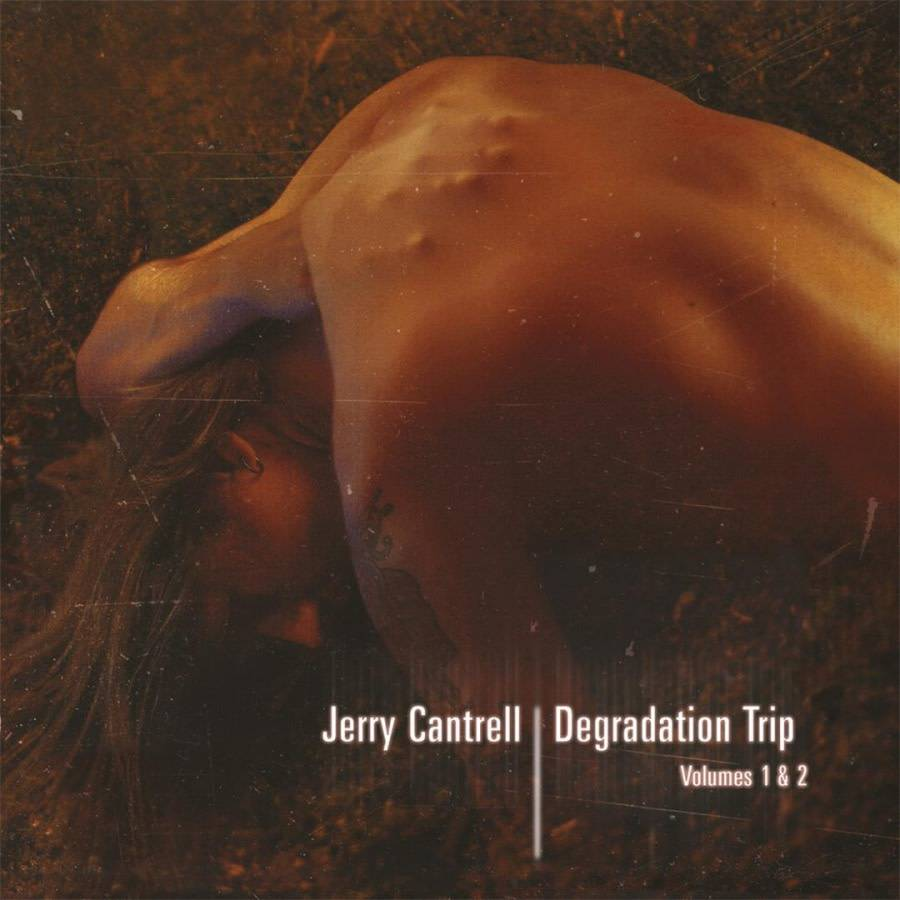 Jerry Cantrell – Degradation Trip Volumes 1 & 2
