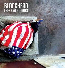 Blockhead – Free Sweatpants