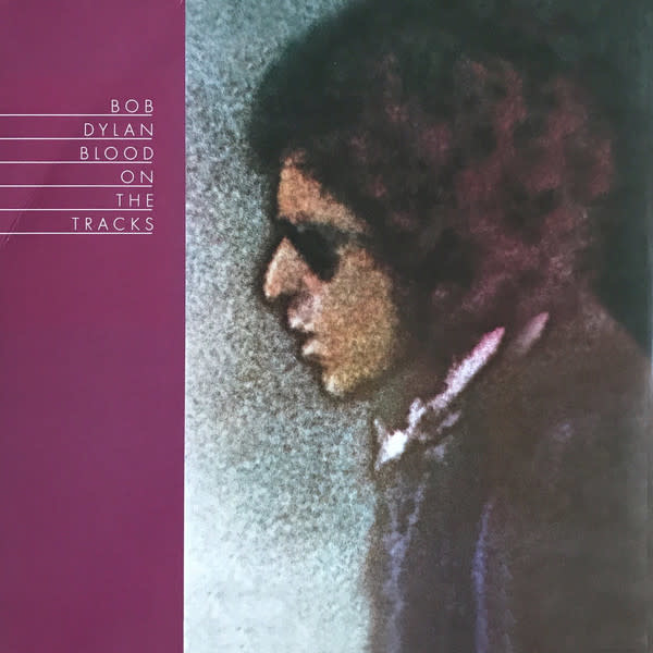 Bob Dylan ‎– Blood On The Tracks