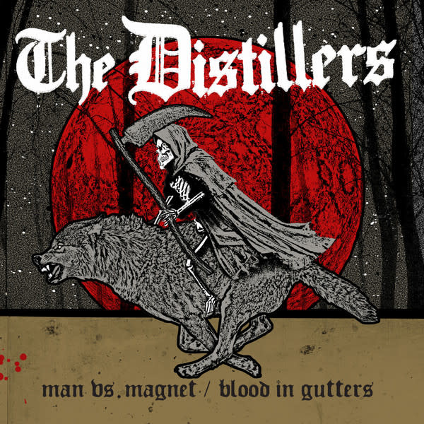 Distillers - Man Vs. Magnet/Blood In Gutters
