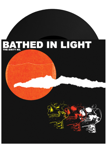 Dirty Nil - Bathed In Light/Queen Bitch