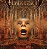 Meshuggah – Nothing