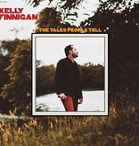 Kelly Finnigan - Tales People Tell