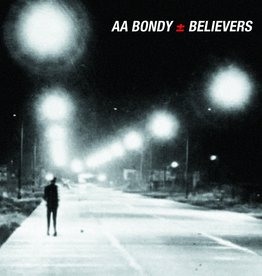 A.A. Bondy - Believers