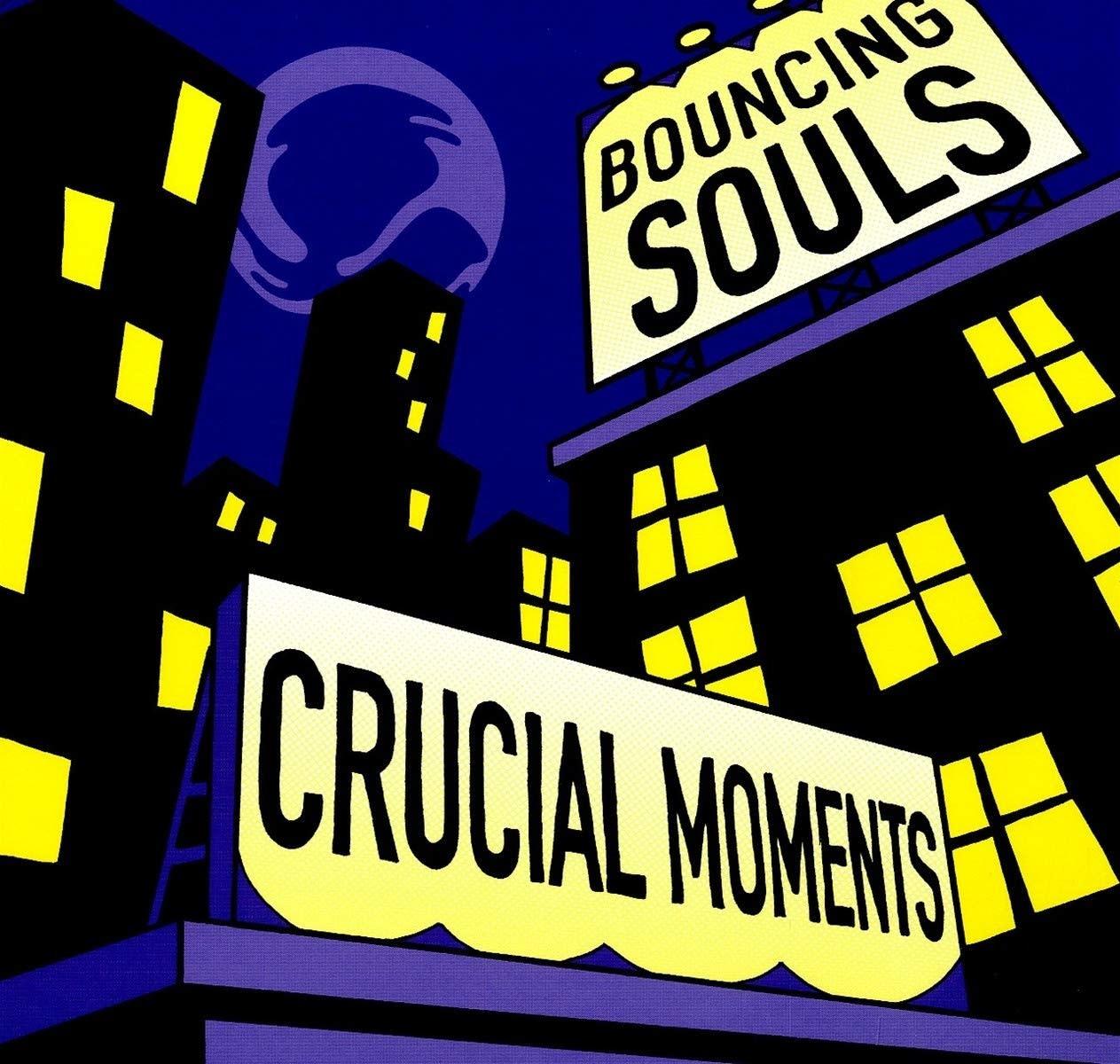 Bouncing Souls – Crucial Moments