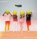 Hollerado - Retaliation Vacation