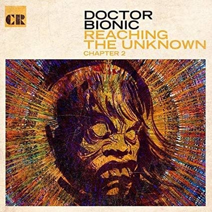 Doctor Bionic - Reaching The Unknown: Chapter 2