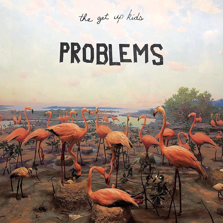 Get Up Kids - Problems