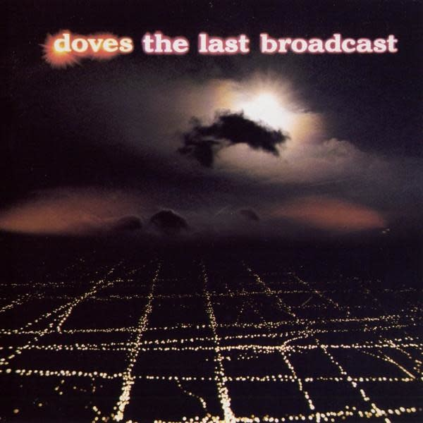 Doves ‎– The Last Broadcast