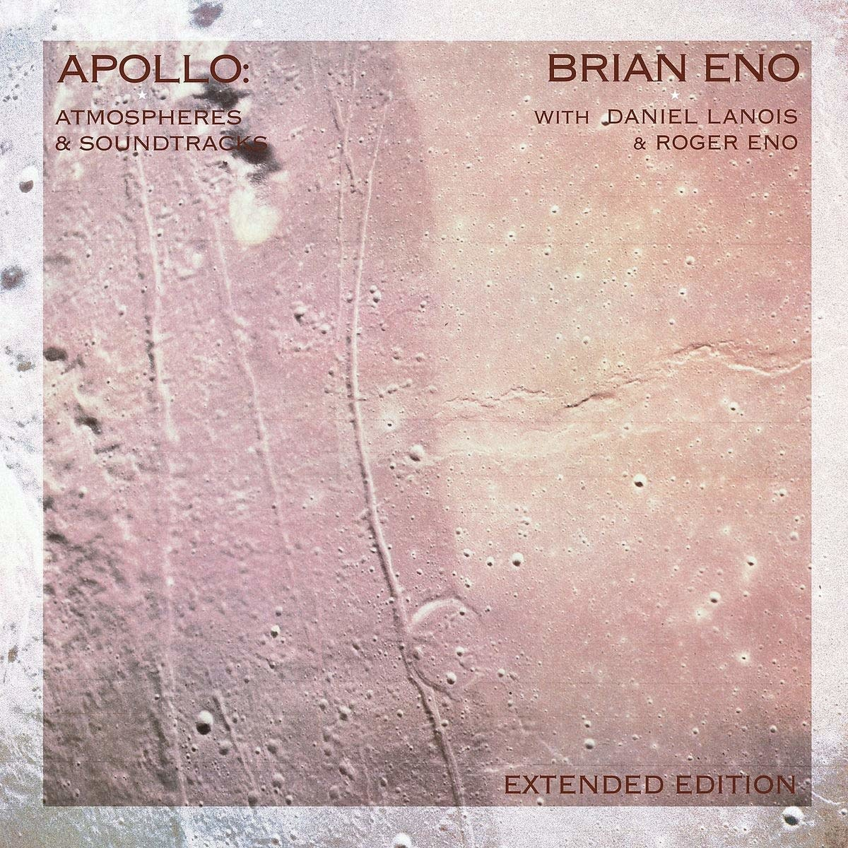 Brian Eno - Apollo: Atmospheres & Soundtracks Extended Edition