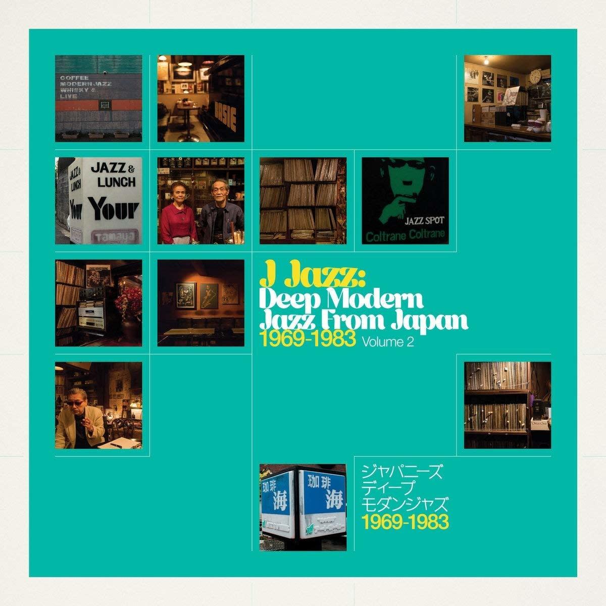 Various – J Jazz: Deep Modern Jazz From Japan 1969-1983 Vol.2