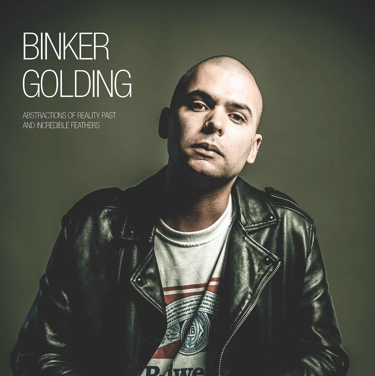 Binker Golding - Abstractions Of Reality Past & Incredible Feathers