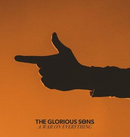 Glorious Sons – A War On Everything