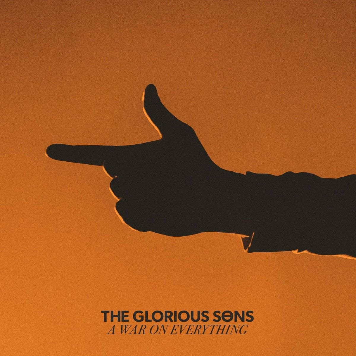 Glorious Sons ‎– A War On Everything