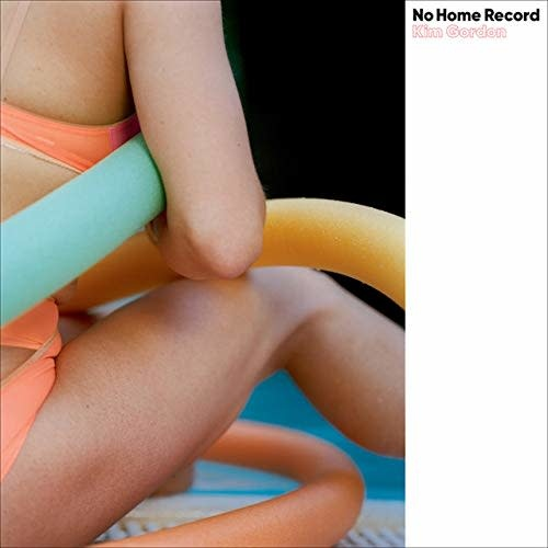 Kim Gordon – No Home Record