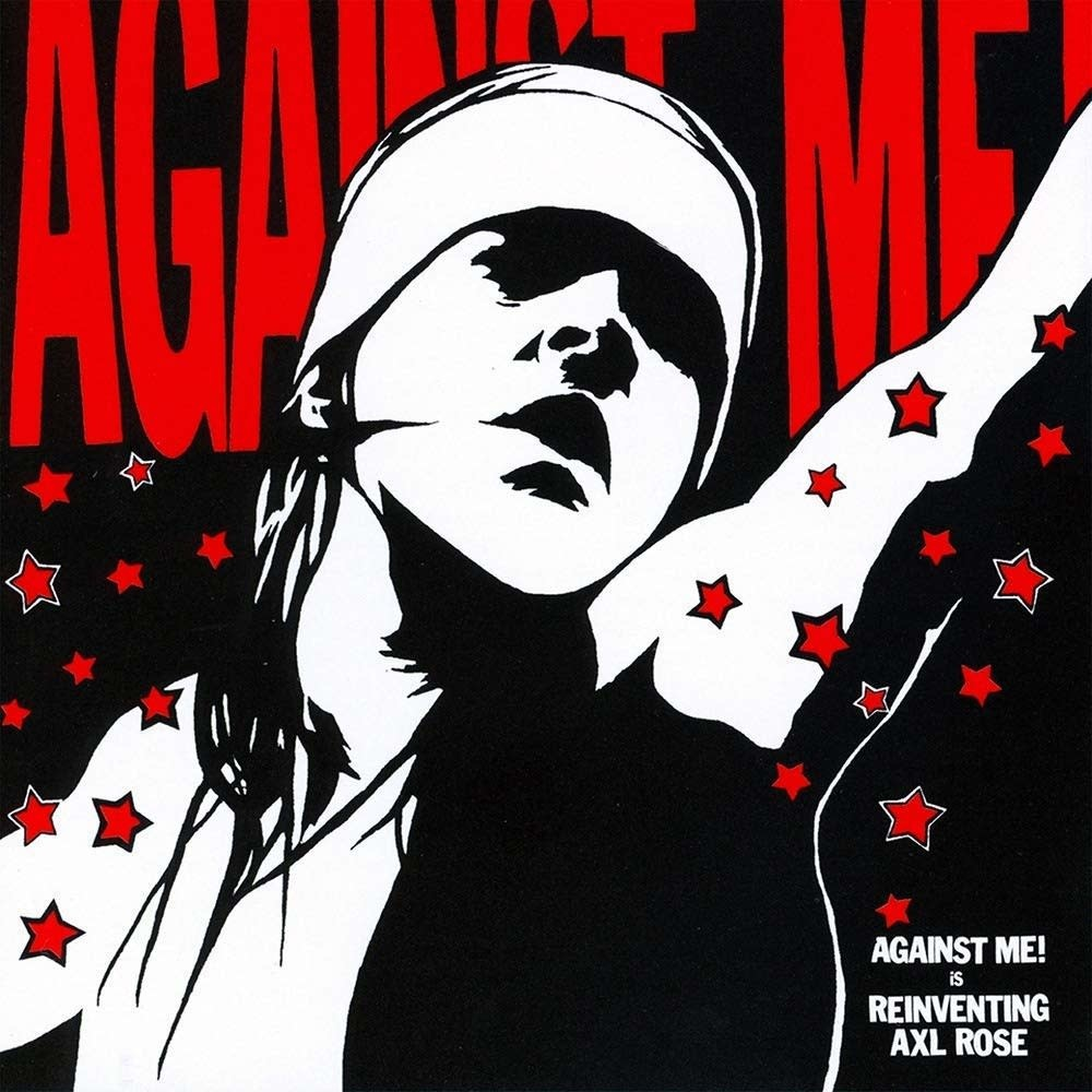 Against Me! ‎– Reinventing Axl Rose