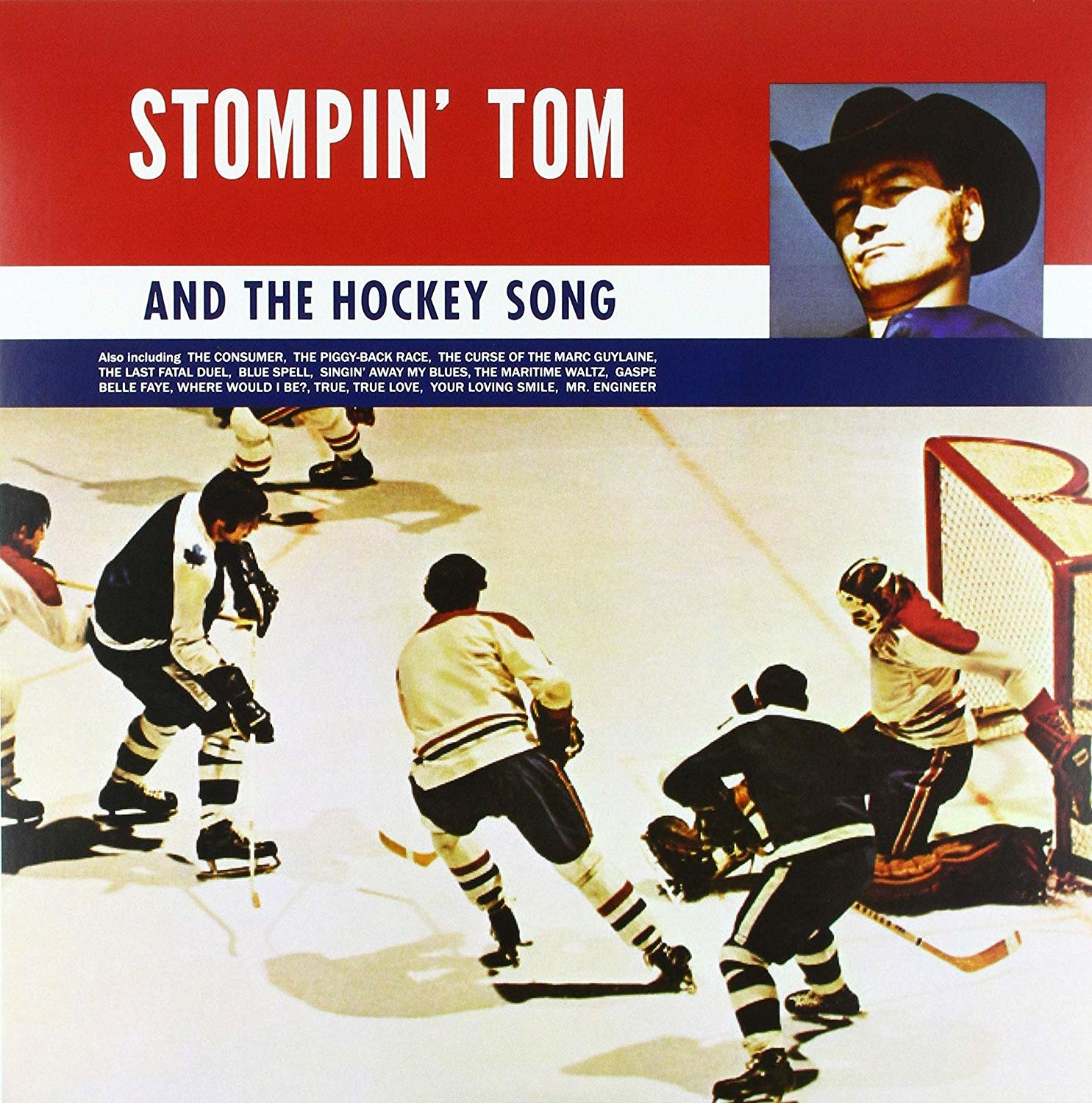 Stompin' Tom Connors ‎– Stompin' Tom And The Hockey Song