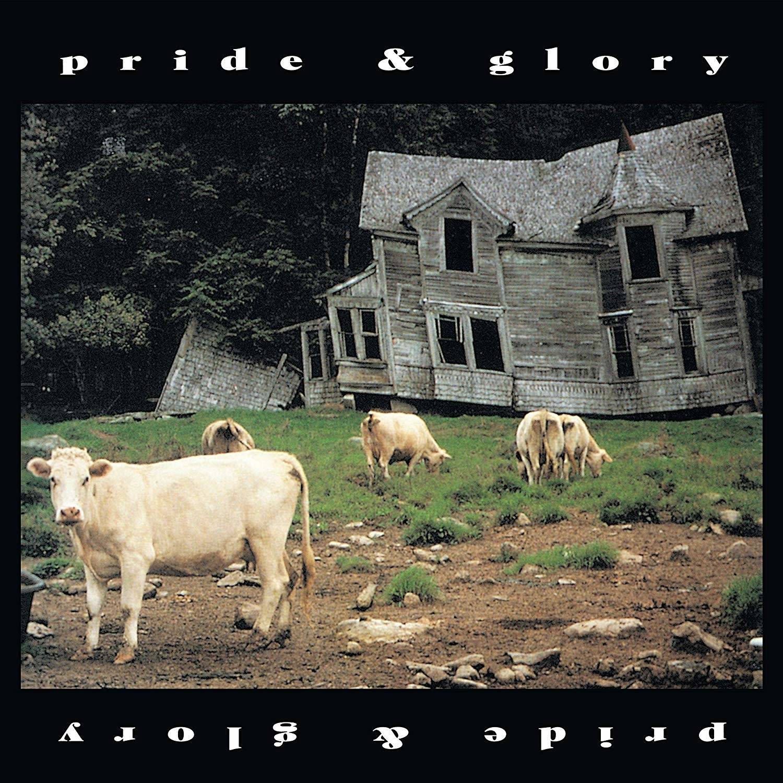 Pride & Glory – Pride & Glory