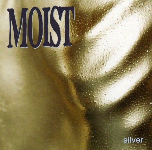 Moist - Silver