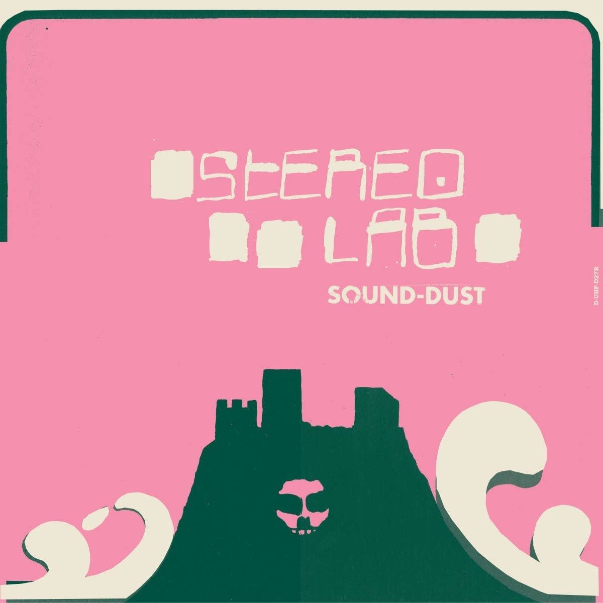 Stereolab – Sound-Dust