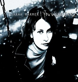 Sarah Harmer - You Were Here