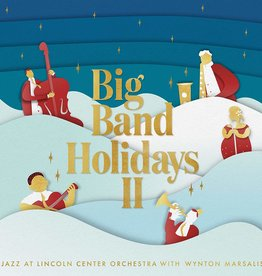 Jazz At Lincoln Center Orchestra With Wynton Marsalis - Big Band Holidays II