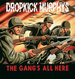 Dropkick Murphys ‎– The Gang's All Here