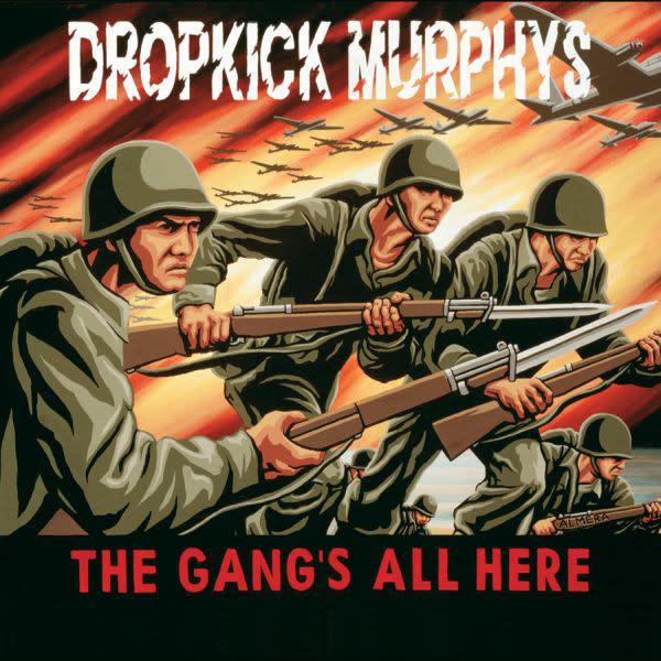Dropkick Murphys - The Gang's All Here