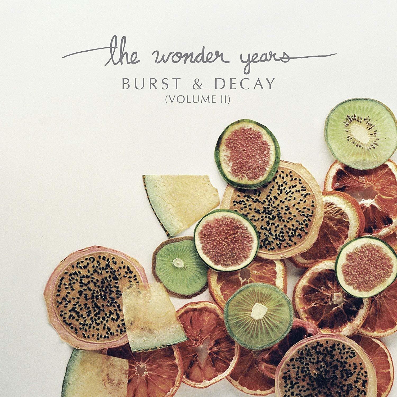 Wonder Years - Burst and Decay (Volume II)
