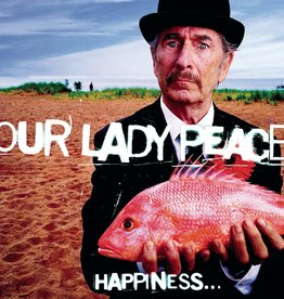Our Lady Peace ‎– Happiness... Is Not A Fish You Can Catch