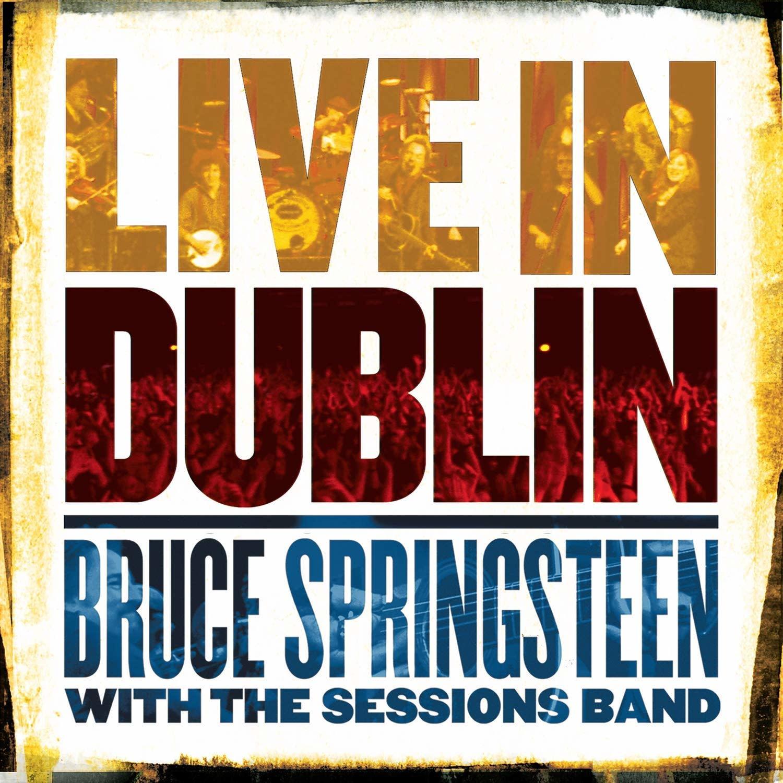 Bruce Springsteen - Live In Dublin