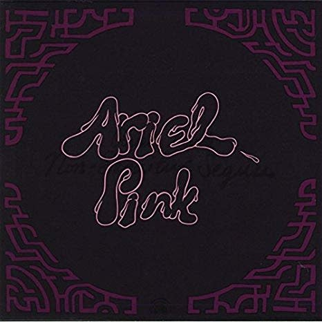 Ariel Pink - Dedicated To Bobby Jameson (Deluxe Edition)
