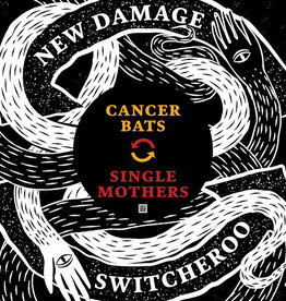 Cancer Bats/Single Mothers - New Damage Switcheroo Vol. 1