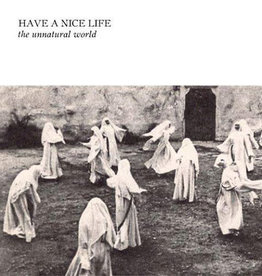 Have A Nice Life ‎– The Unnatural World
