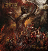 Werewolves ‎– The Dead Are Screaming