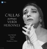 Maria Callas, Giuseppe Verdi – Callas Portrays Verdi Heroines
