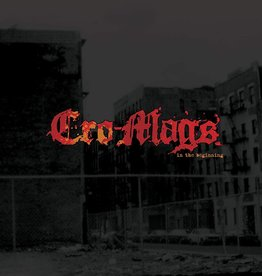 Cro-Mags ‎– In The Beginning