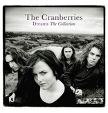 Cranberries – Dreams: The Collection