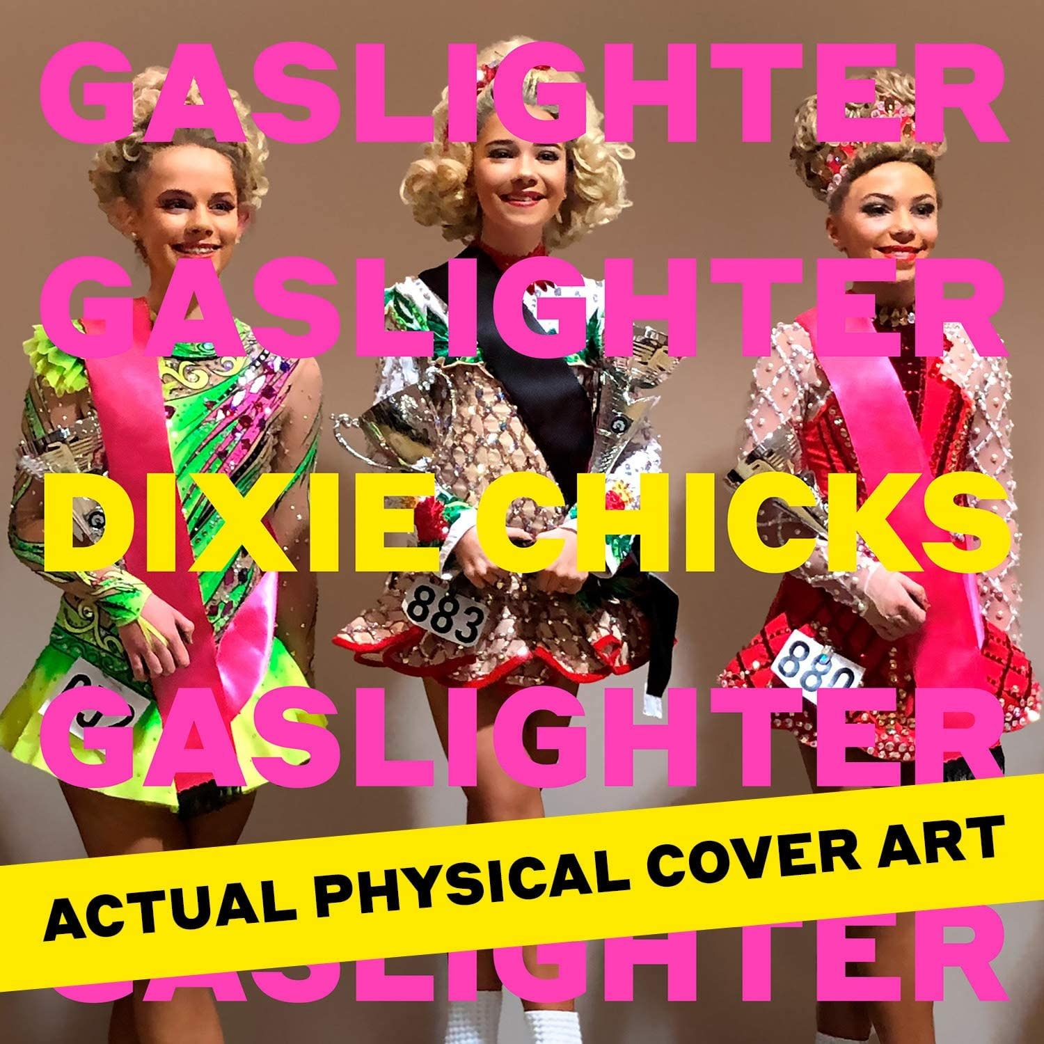 Chicks (Dixie Chicks) ‎– Gaslighter