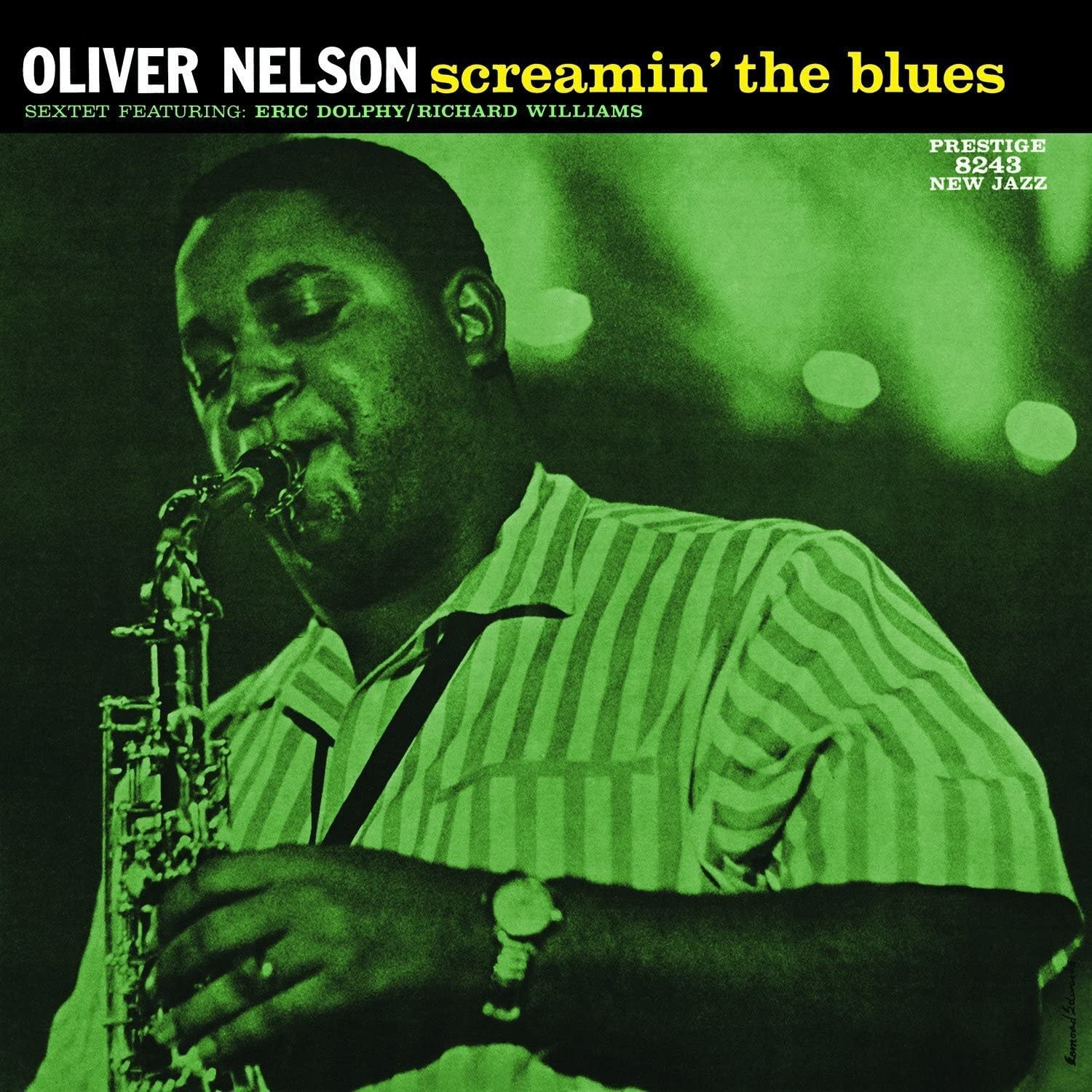 Oliver Nelson Sextet ‎– Screamin' The Blues