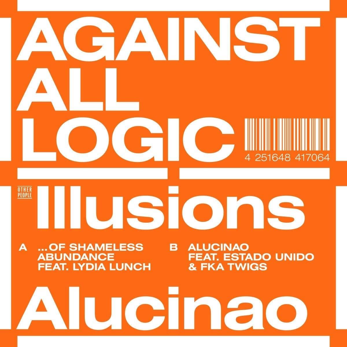 Against All Logic – Illusions Of Shameless Abundance