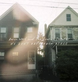 Aaron West And The Roaring Twenties ‎– We Don't Have Each Other