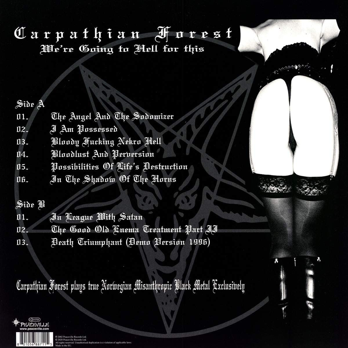 Carpathian Forest – We're Going To Hell For This